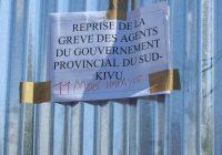 Sud-Kivu : Reprise de la grève des agents du gouvernorat