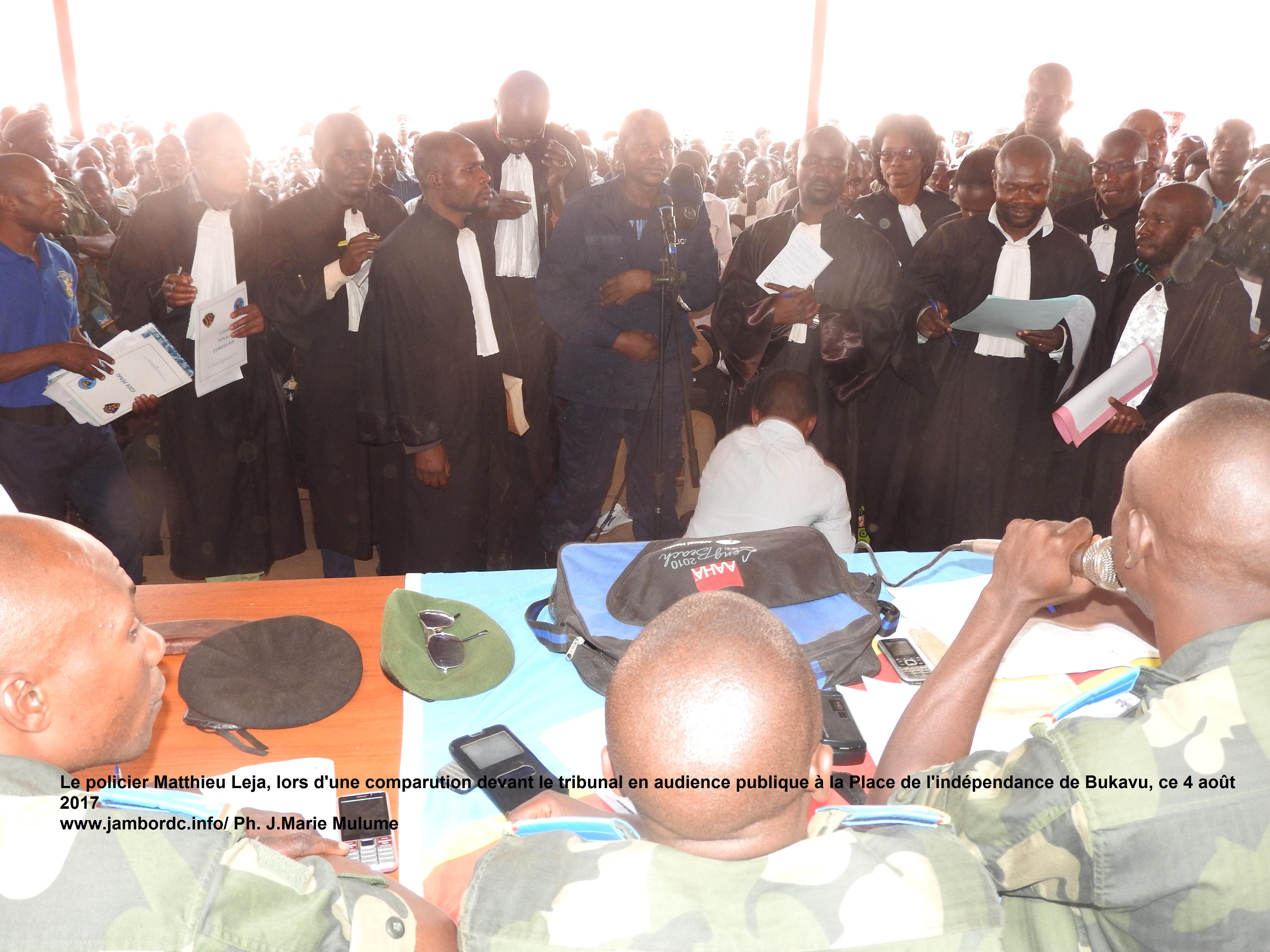 Bukavu : Le policier Leja Matthieu comparait devant le tribunal militaire  depuis ce 04 août 2017