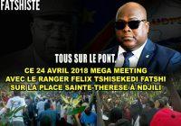 Politique: Félix Tshisekedi appelle à une grande mobilisation au meeting du 24 avril prochain