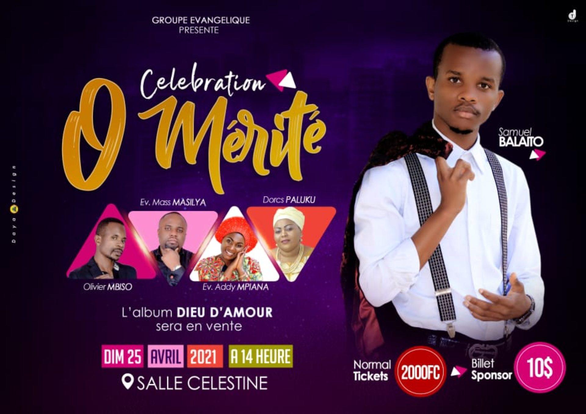 """Bukavu : Samuel BALAITO en concert """"Célébration 0 Mérité"""" ce dimanche 25 Avril 2021 dans la salle CELESTINE"""